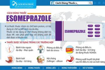 Hướng dẫn cách dùng thuốc dạ dày Omeprazole và Esomeprazole