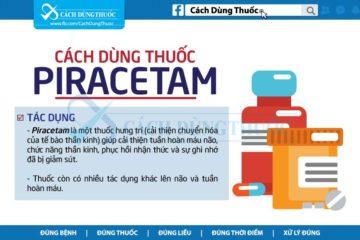 Hướng dẫn cách dùng thuốc Piracetam