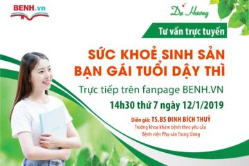 """TS. BS Đinh Bích Thủy, Bệnh viện Phụ sản TW, tư vấn """"Sức khỏe sinh sản bạn gái tuổi dậy thì"""""""