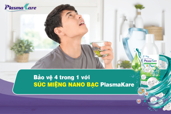 Bao-ve-4-trong-1-voi-nuoc-suc-mieng-plasmakare-01.jpg
